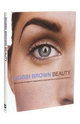 Книга Bobbi Brown Beauty | Фото №1
