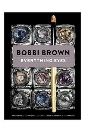 Книга Everything Eyes | Фото №1