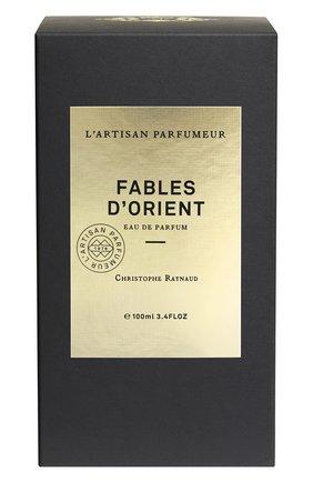 Парфюмерная вода fables d'orient (100ml) L'ARTISAN PARFUMEUR бесцветного цвета, арт. 3660463012384 | Фото 2 (Ограничения доставки: flammable)