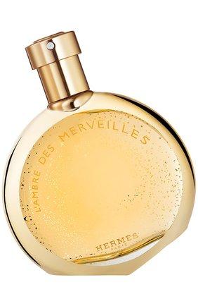Женский парфюмерная вода l'ambre des merveilles HERMÈS бесцветного цвета, арт. 29894H | Фото 1
