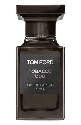 Женский парфюмерная вода tobacco oud TOM FORD бесцветного цвета, арт. T276-01   Фото 1