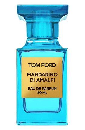 Женский парфюмерная вода mandarino di amalfi TOM FORD бесцветного цвета, арт. T1Y5-01   Фото 1