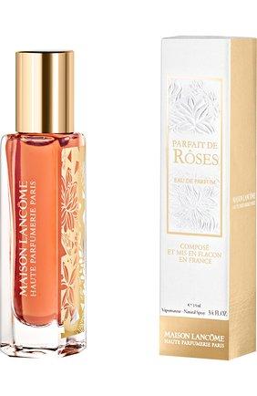 Парфюмерная вода Parfait de Roses Lancome   Фото №1