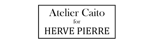 Atelier Caito for Herve Pierre